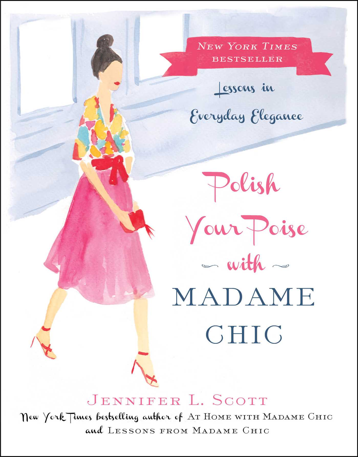 Polish your poise with madame chic 9781501118739 hr