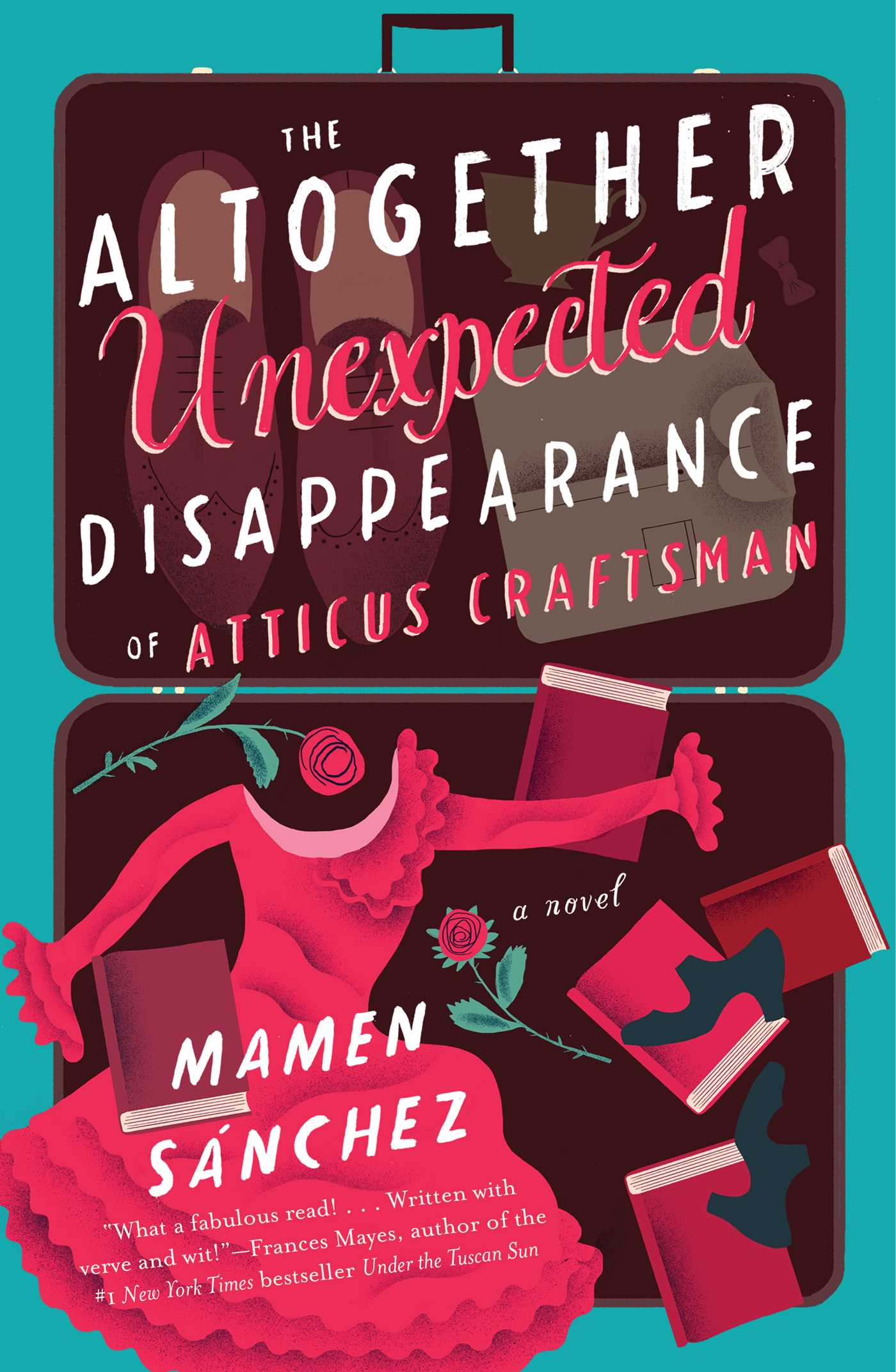 The altogether unexpected disappearance of atticus craftsman 9781501118852 hr