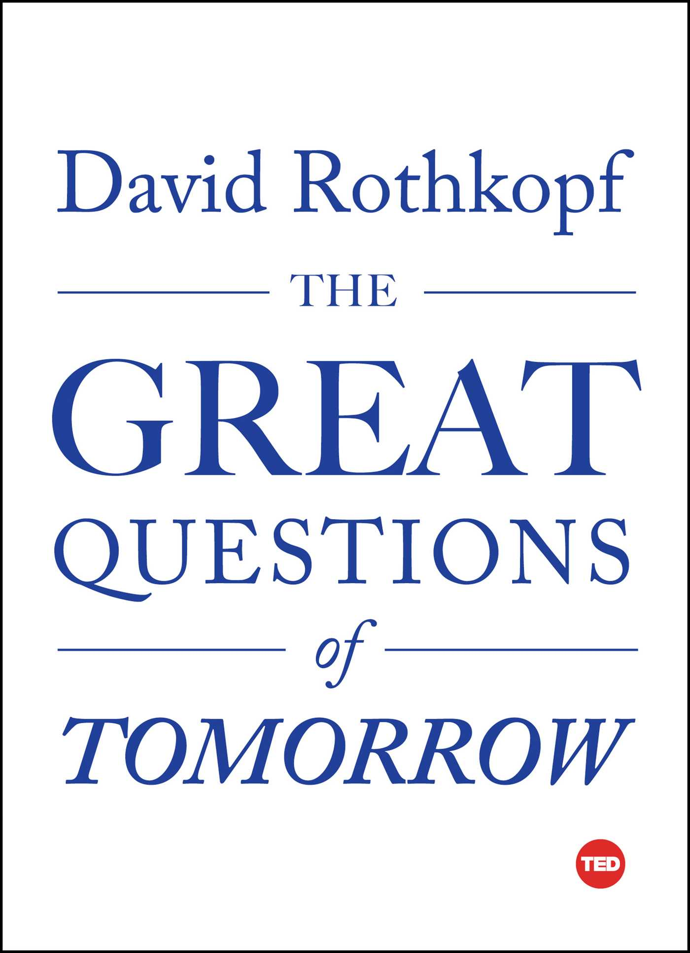 The Great Questions Of Tomorrow 9781501119958 Hr