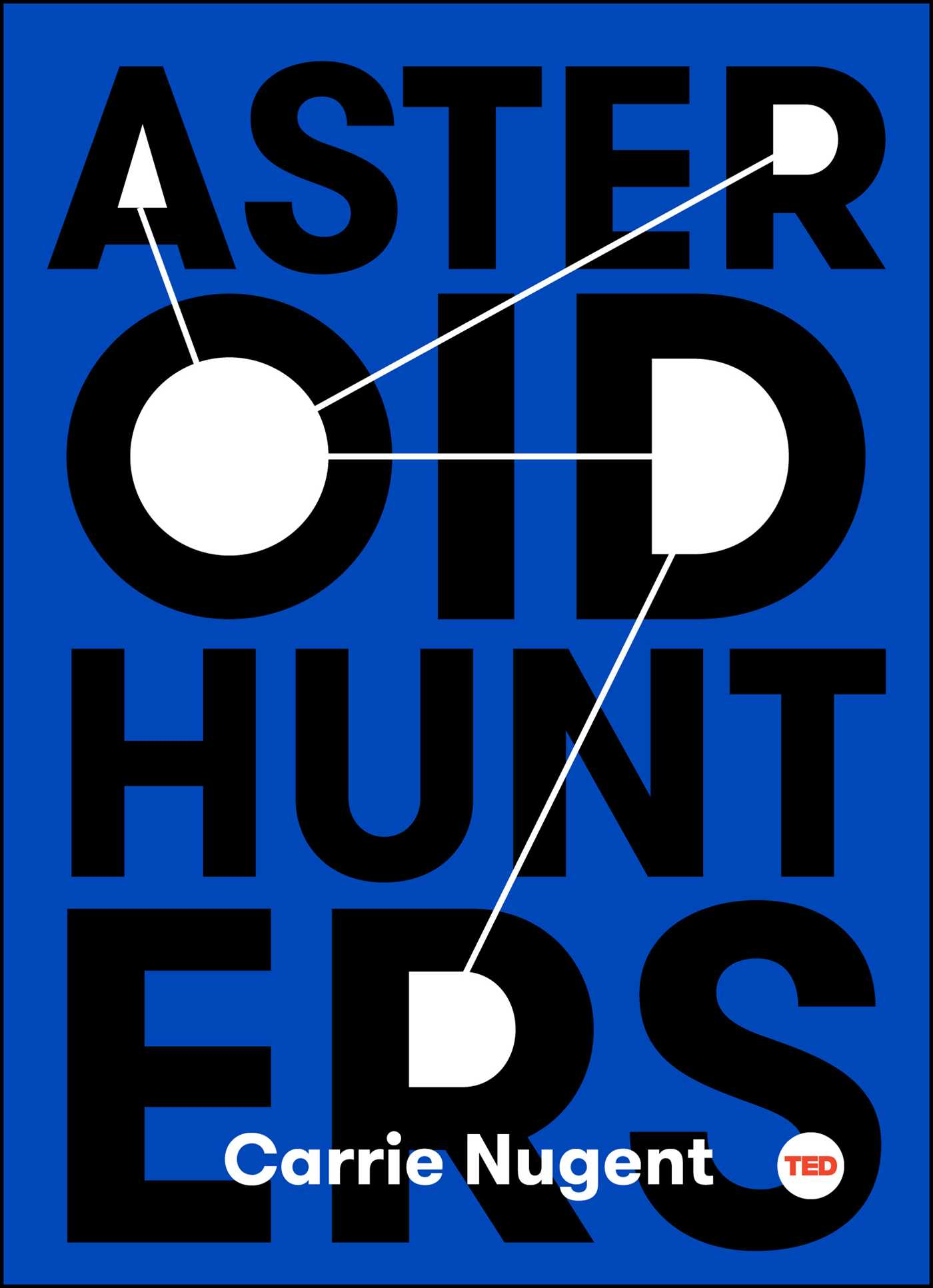 Asteroid hunters 9781501120084 hr