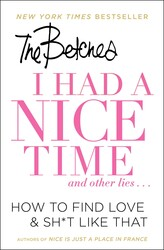 I Had a Nice Time And Other Lies… book cover
