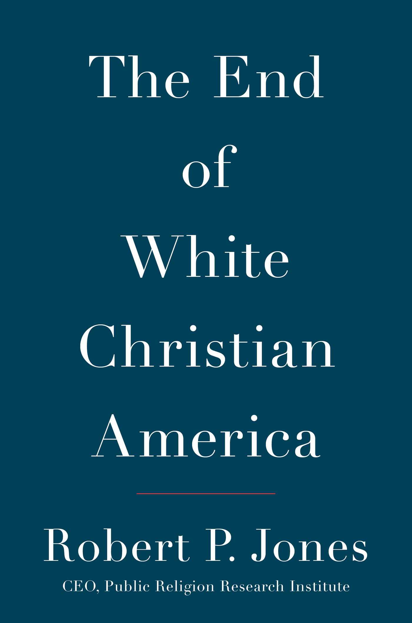 The end of white christian america 9781501122293 hr