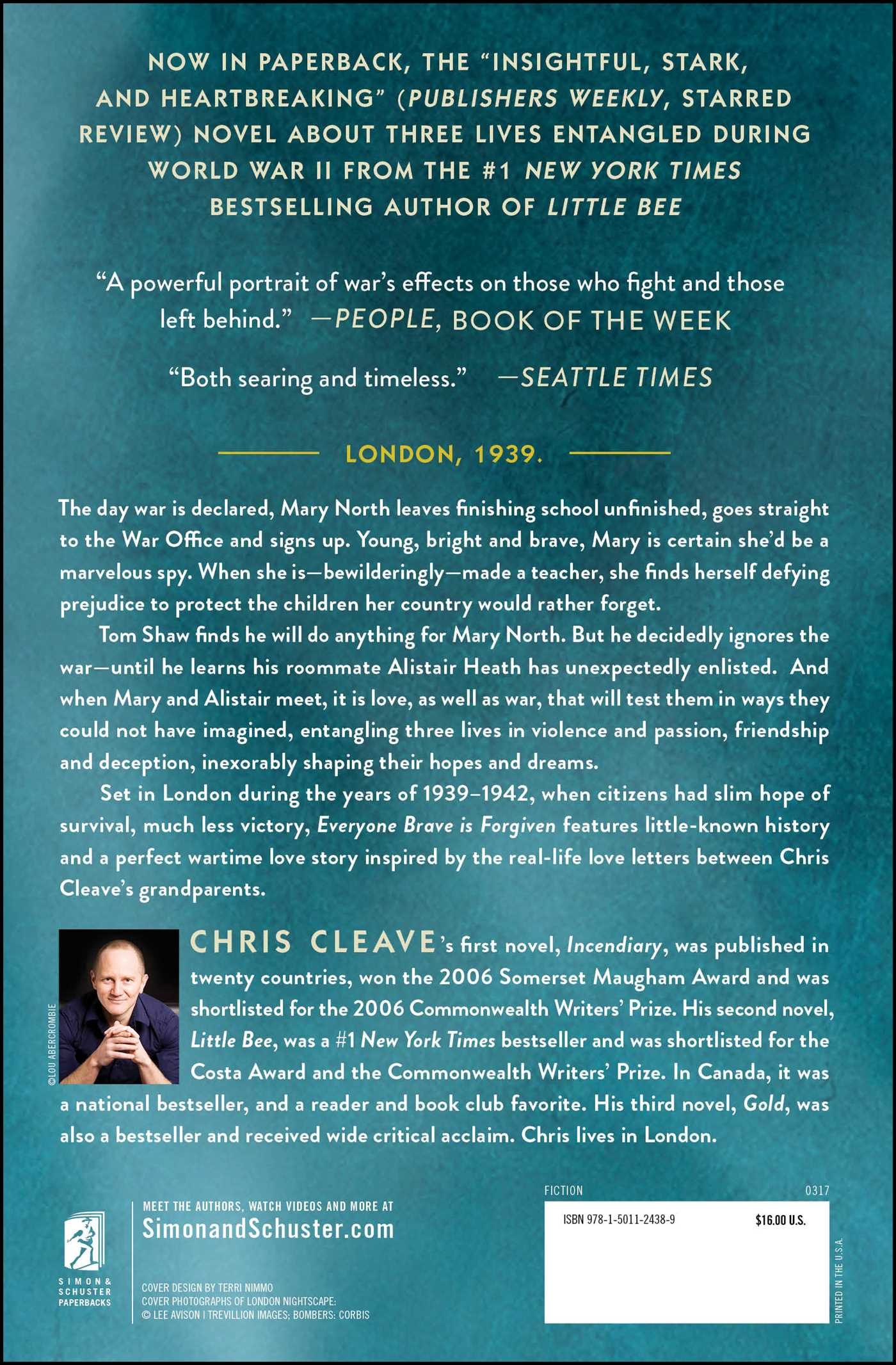 Everyone Brave Is Forgiven  Book By Chris Cleave  Official Publisher Page   Simon & Schuster