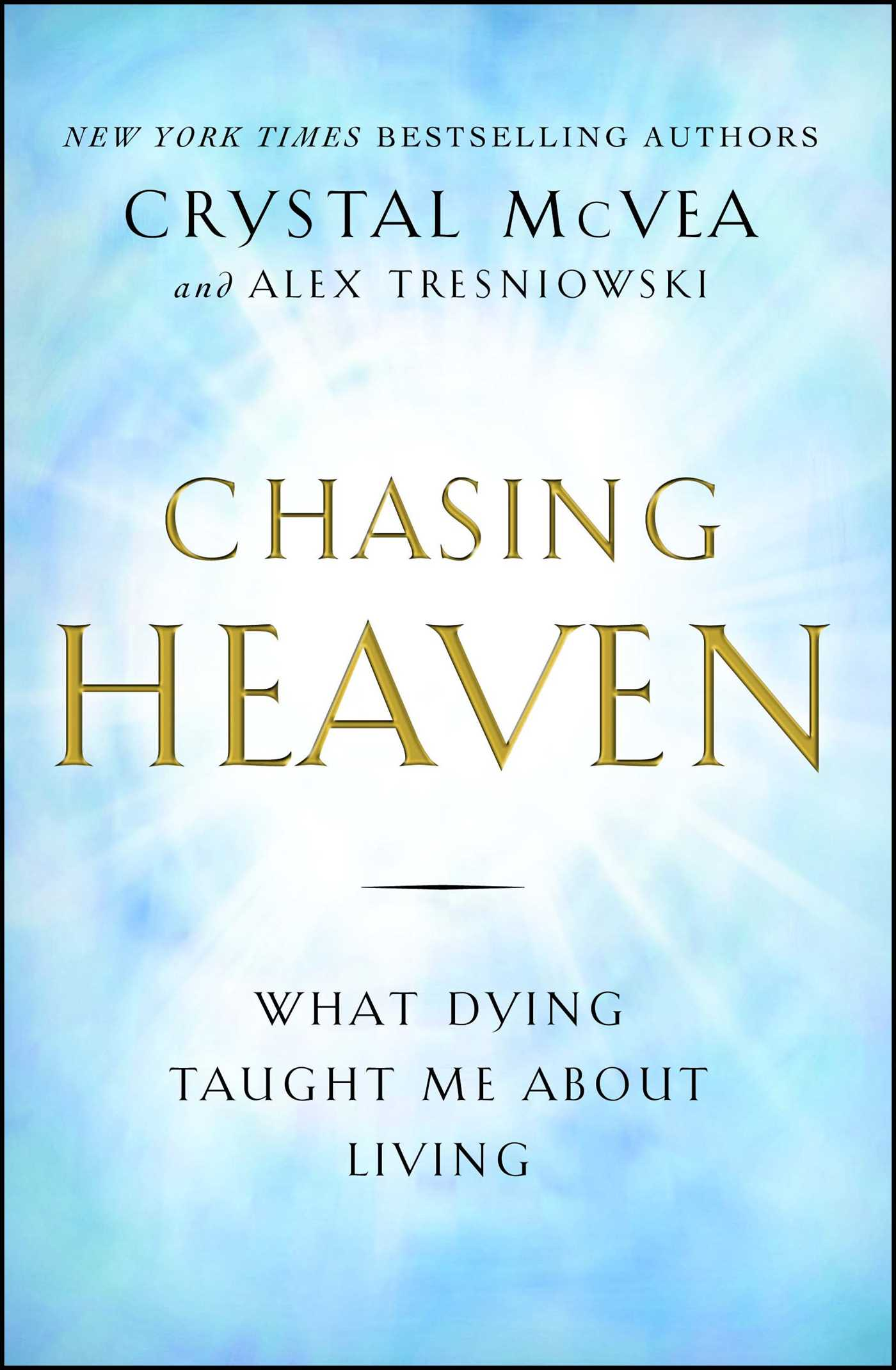 Chasing heaven 9781501124914 hr
