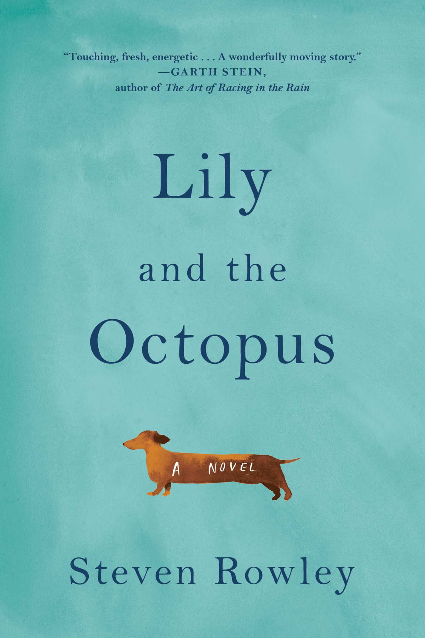 Lily and the octopus 9781501126222 hr
