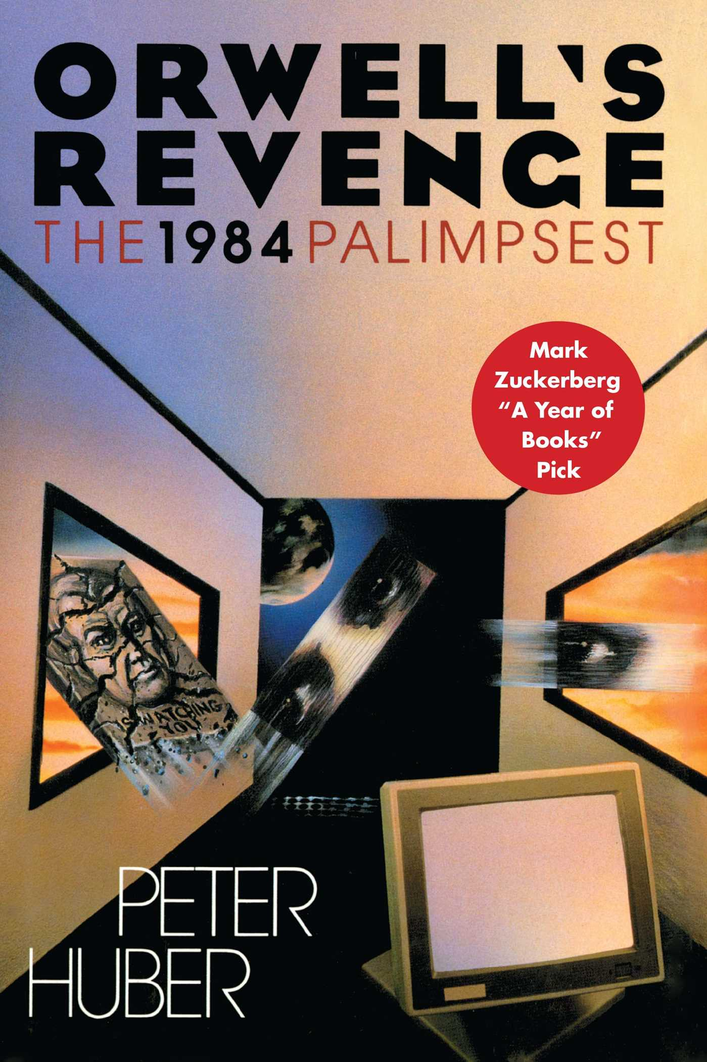 the telescreens in orwells 1984 Is george orwell's 1984 view of the world really possible  as with the  telescreens described above, the technology orwell imagined must.