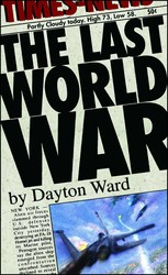 The Last World War
