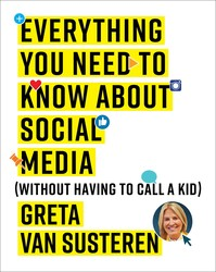 Everything you need to know about social media 9781501132445