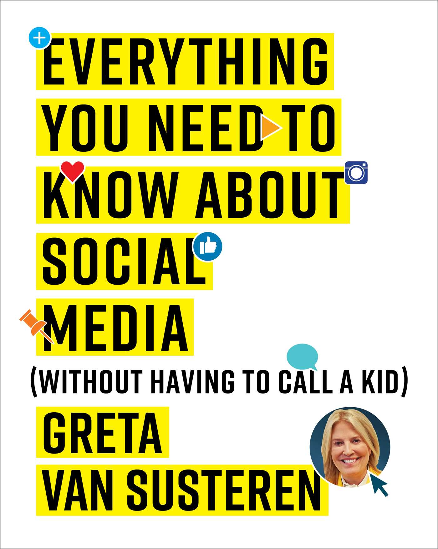 Everything you need to know about social media 9781501132445 hr