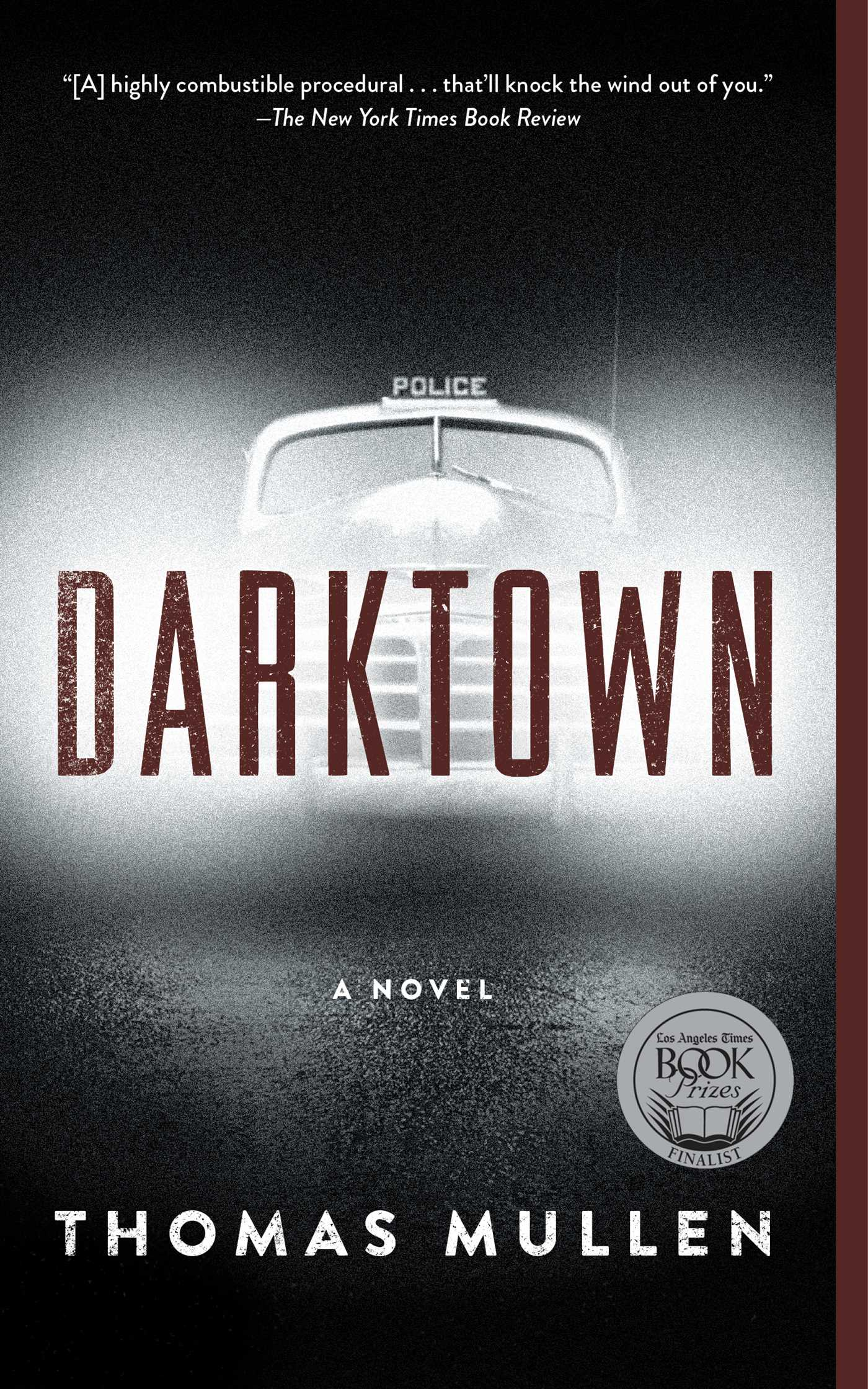 Darktown  Book By Thomas Mullen  Official Publisher Page  Simon &  Schuster