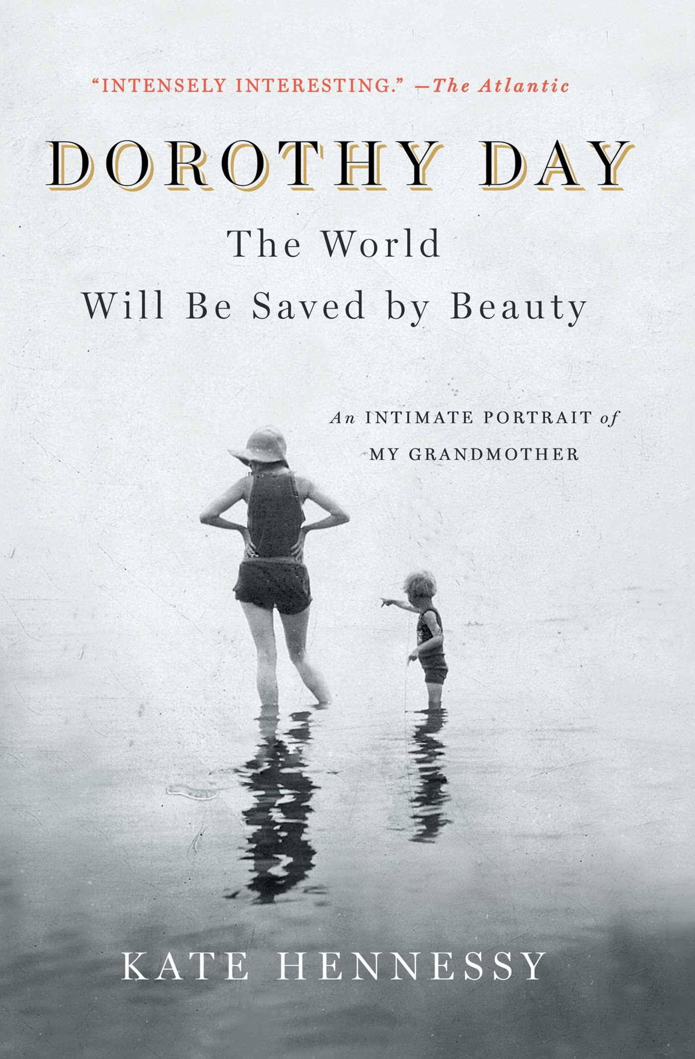 Dorothy day the world will be saved by beauty 9781501133978 hr