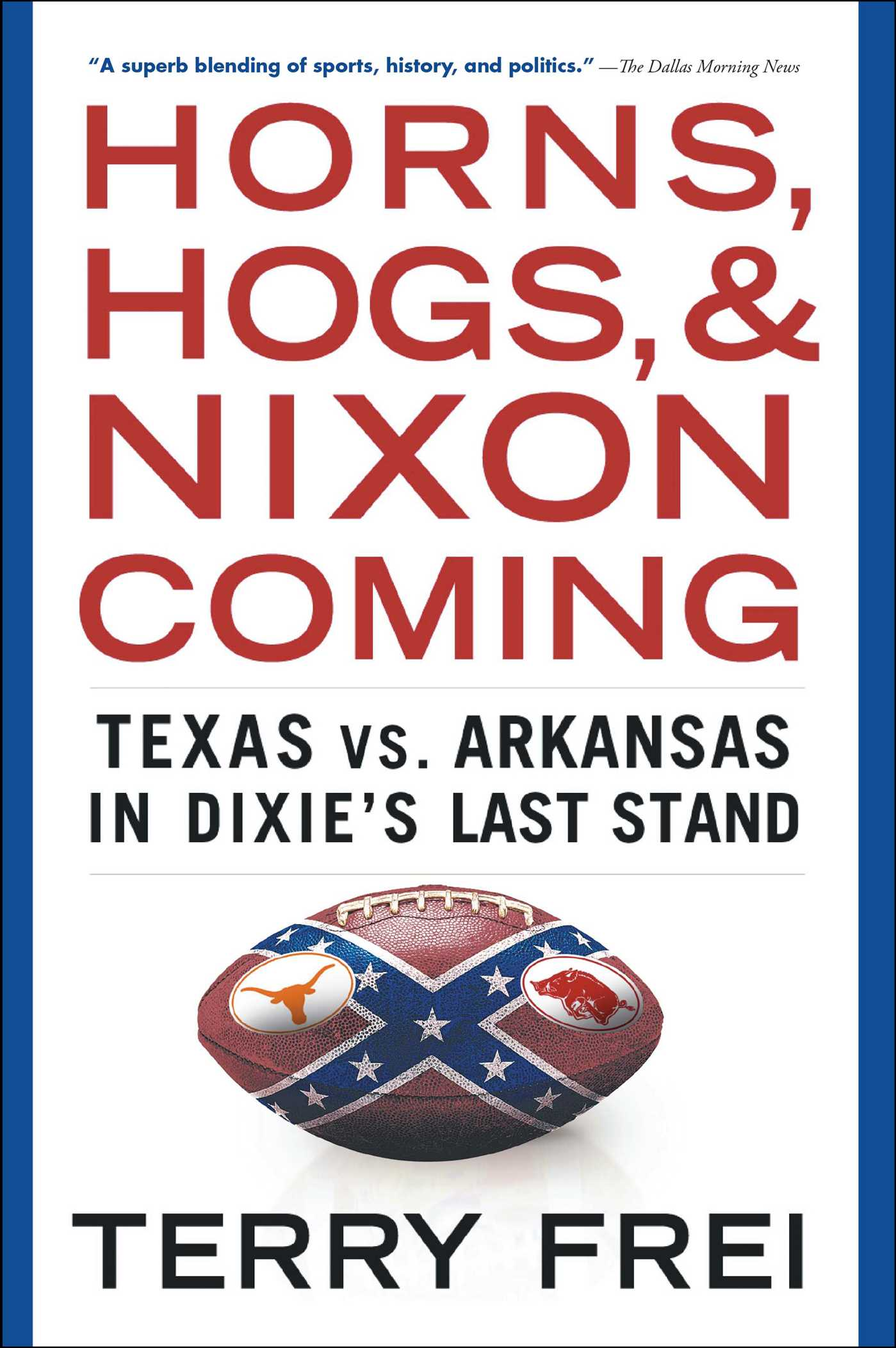 Horns hogs and nixon coming 9781501136337 hr