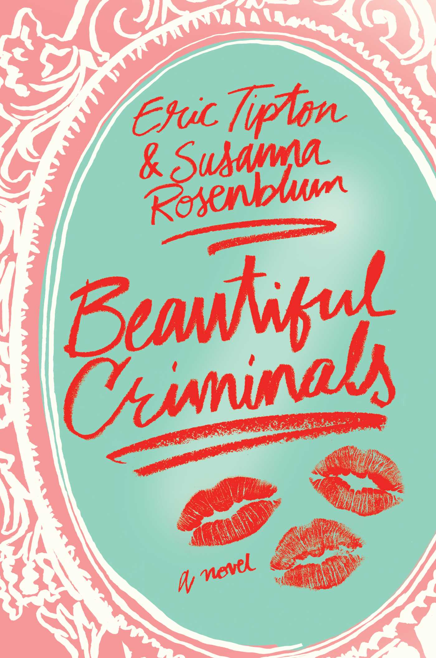 Beautiful criminals 9781501136528 hr