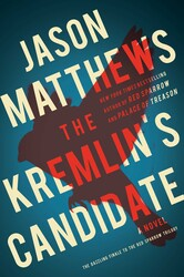 The Kremlin's Candidate by Jason Matthews