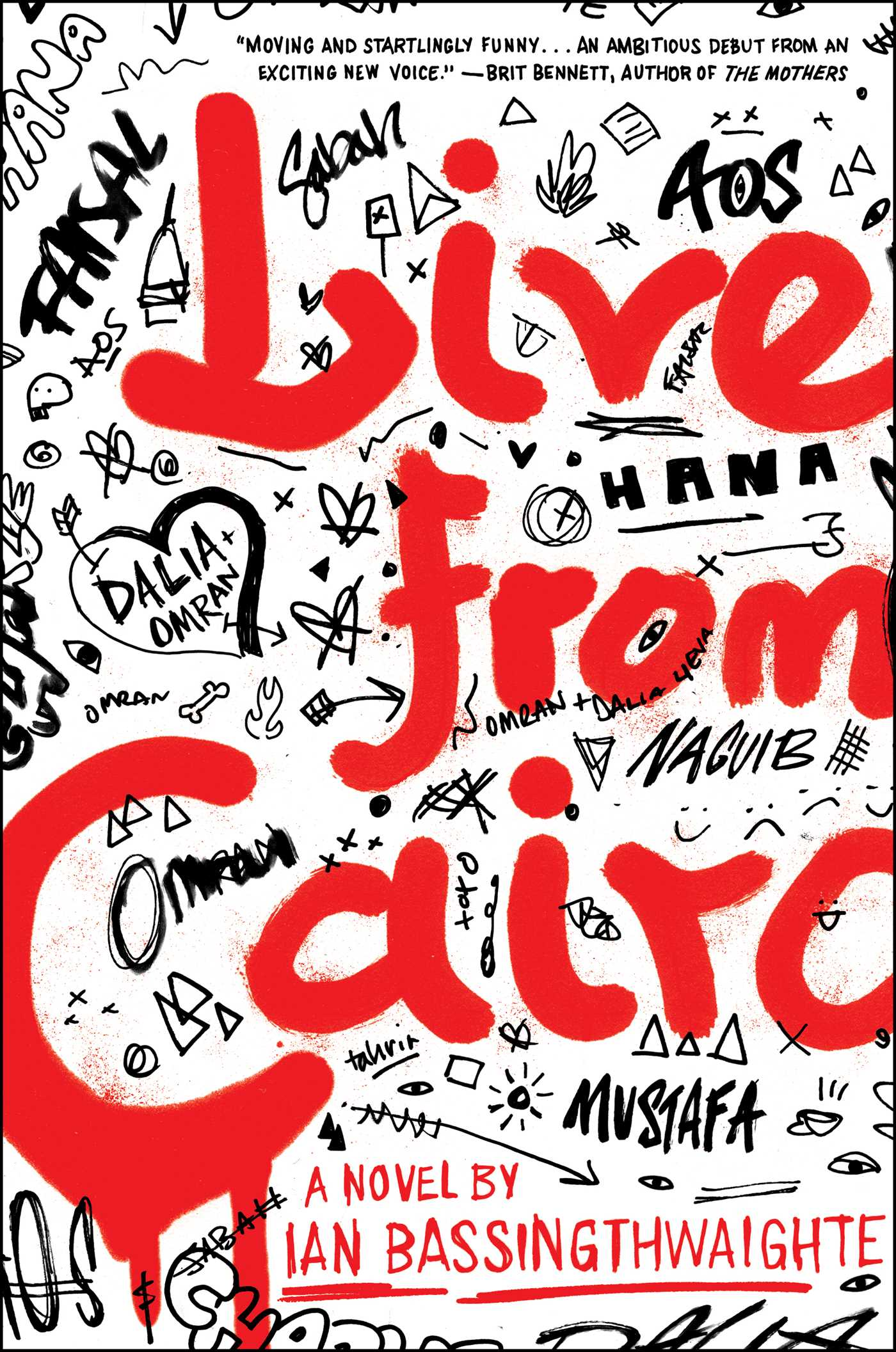 Live From Cairo  Book By Ian Bassingthwaighte  Official Publisher Page   Simon & Schuster