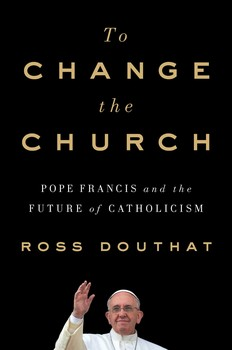 Image result for images ross douthat to change the church
