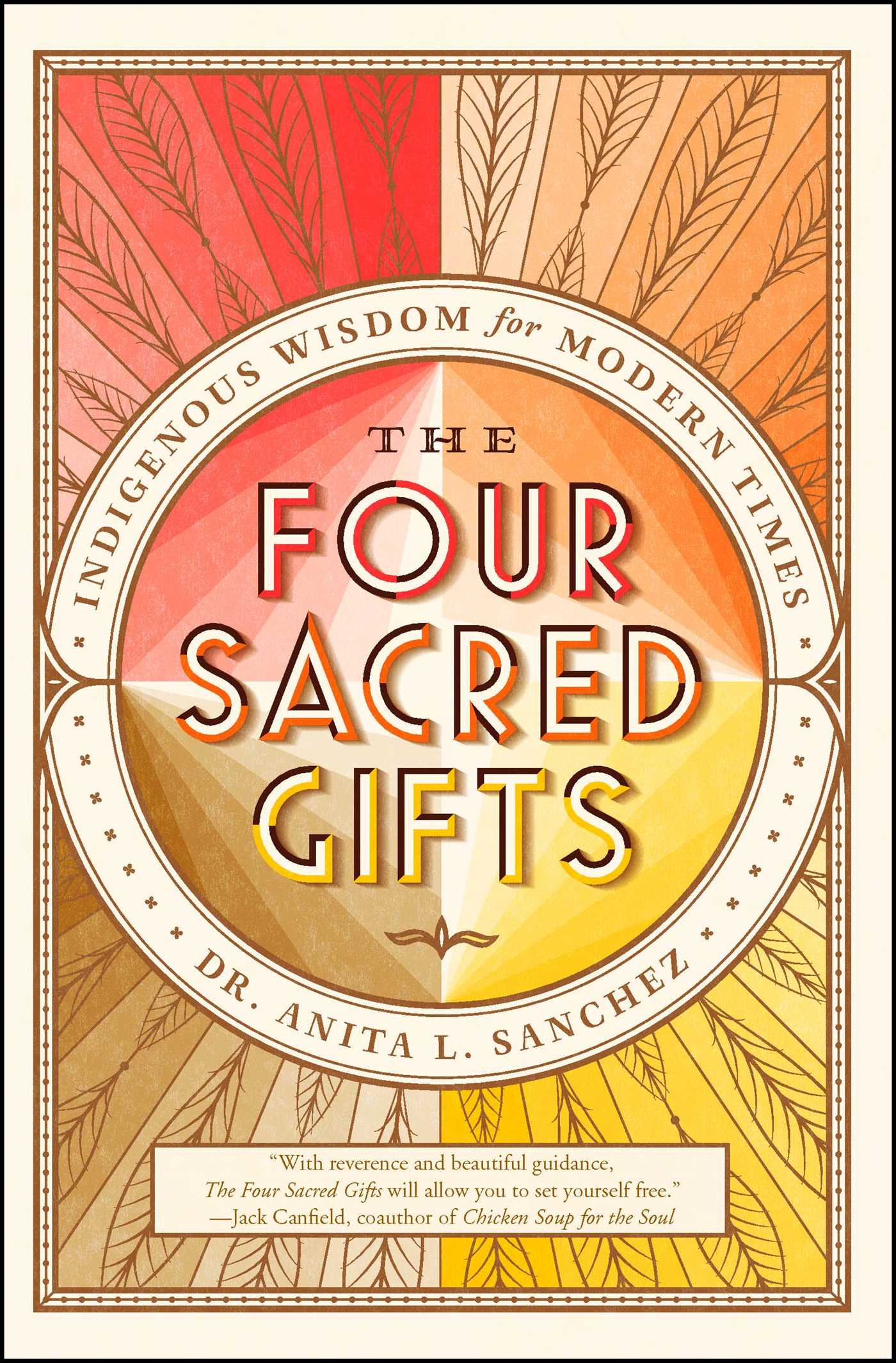 The four sacred gifts 9781501150876 hr