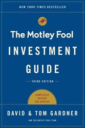 The Motley Fool Investment Guide: Third Edition