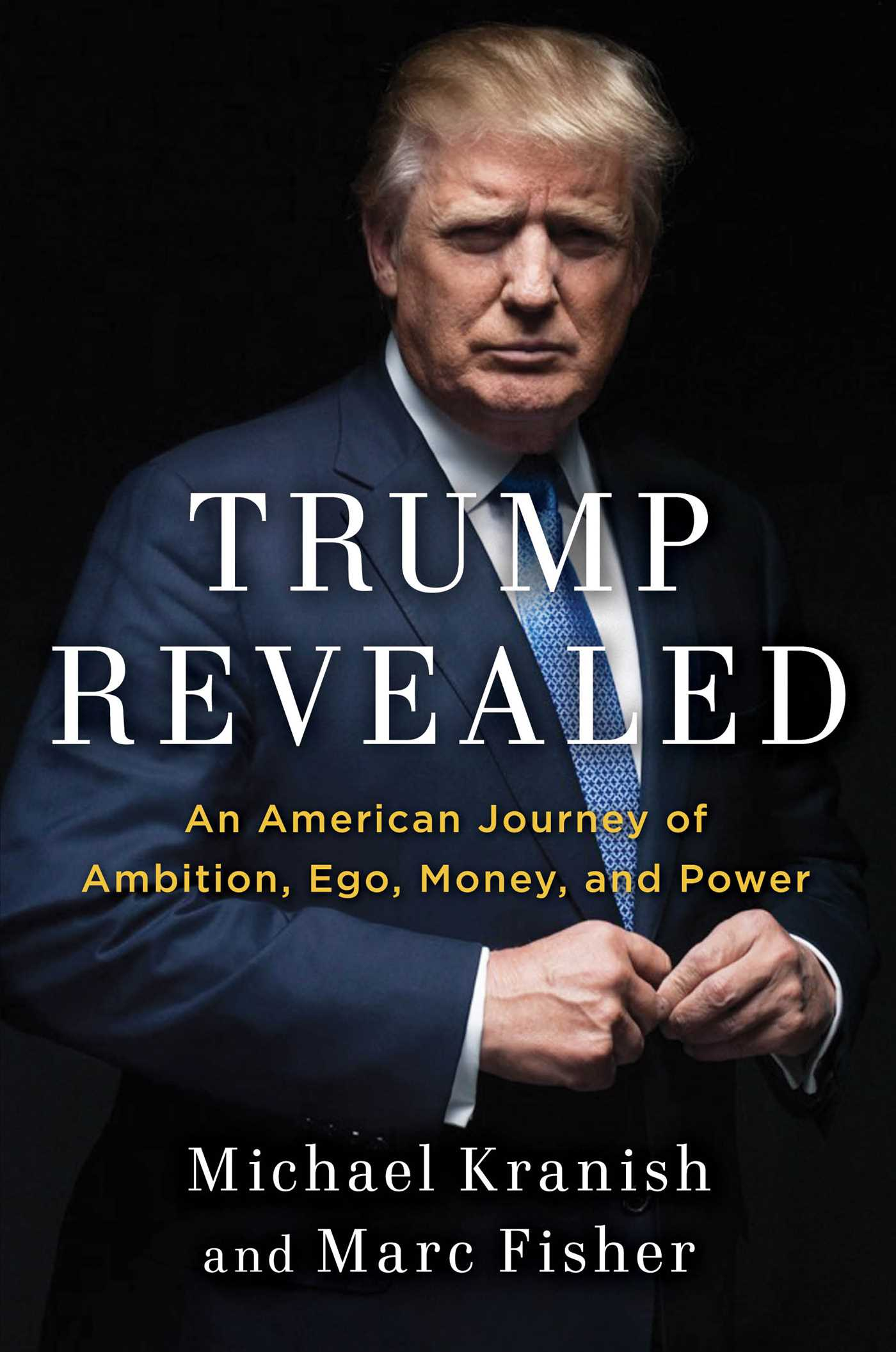 Trump revealed book by michael kranish marc fisher for Donald trump favorite books