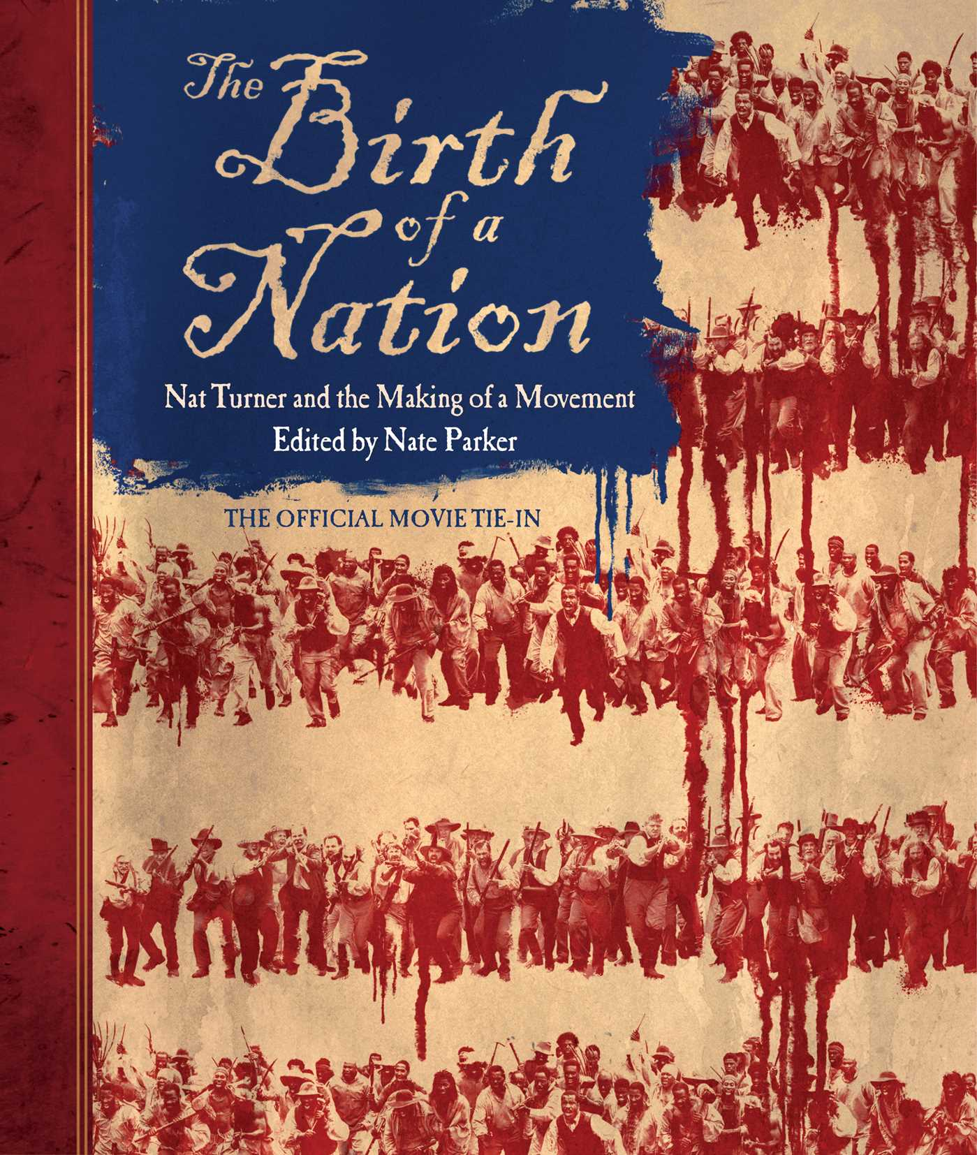 The Birth Of A Nation Book By Nate Parker Official Publisher