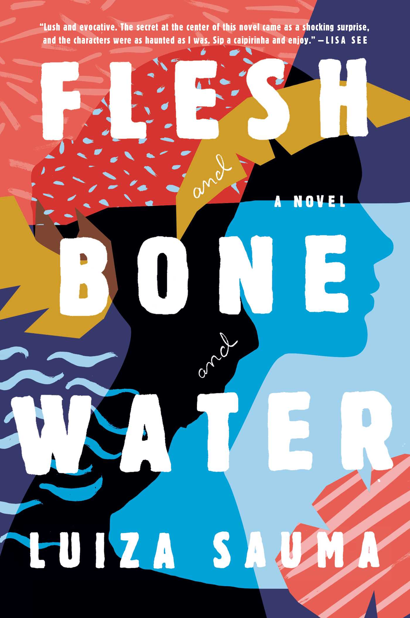 Flesh and bone and water 9781501158025 hr