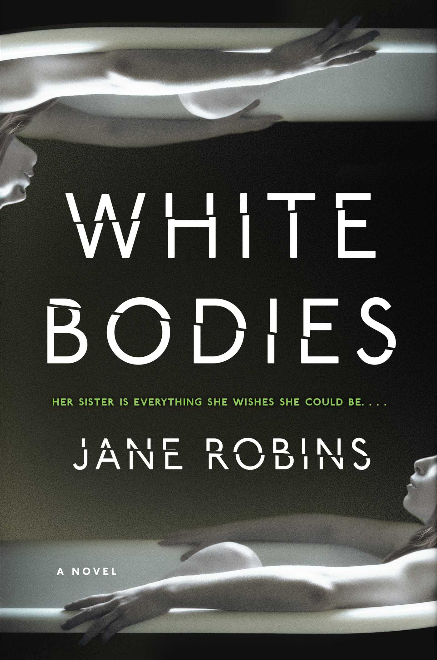 White bodies book by jane robins official publisher page white bodies 9781501165085 hr fandeluxe PDF
