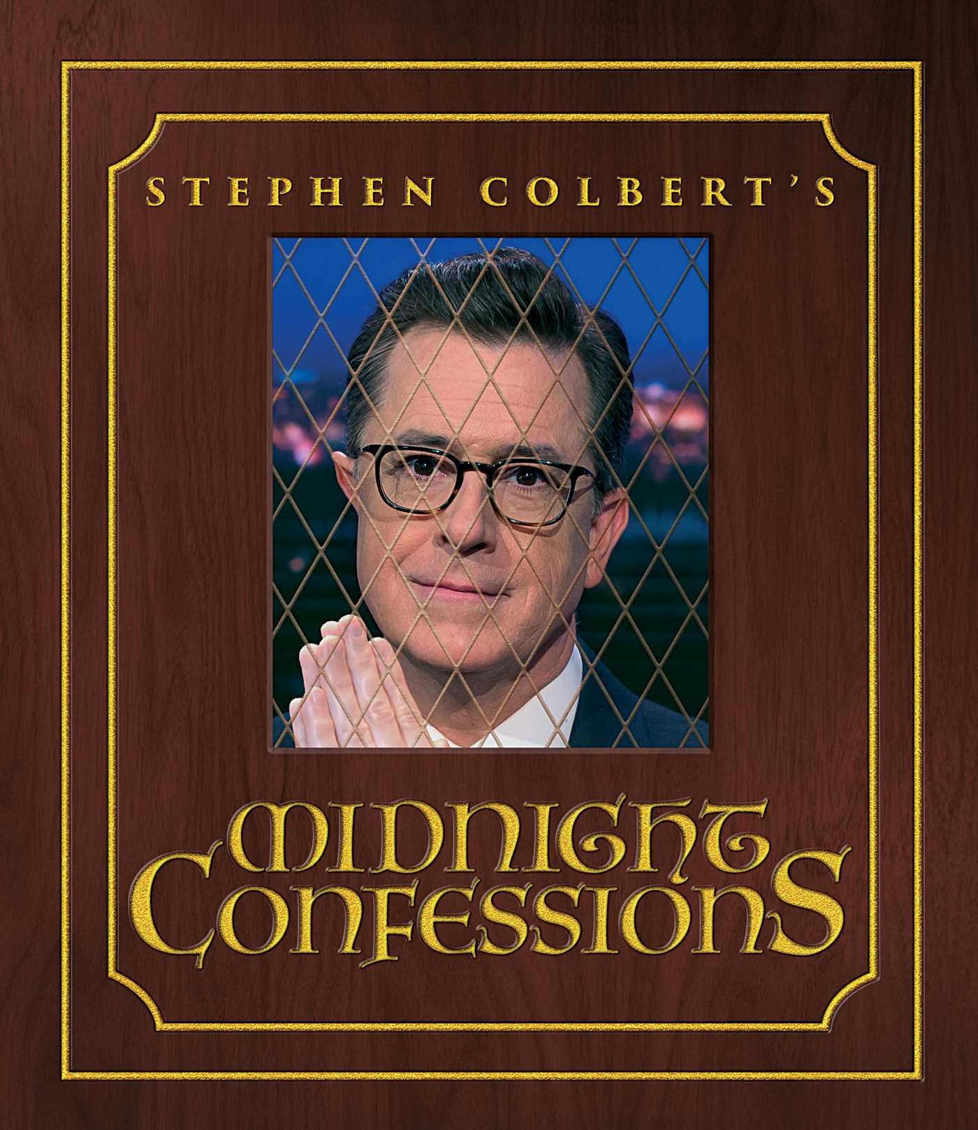 Stephen colberts midnight confessions 9781501169007 hr