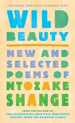 Wild Beauty Book by Ntozake Shange Official Publisher Page