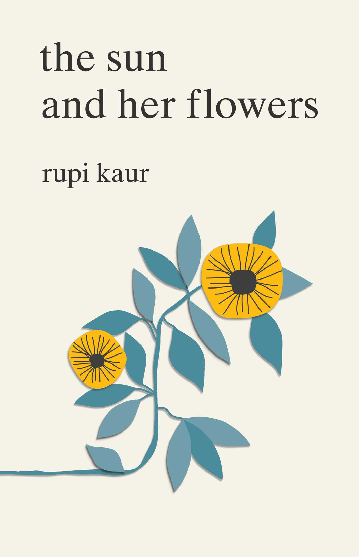 The Sun And Her Flowers Book By Rupi Kaur Official Publisher