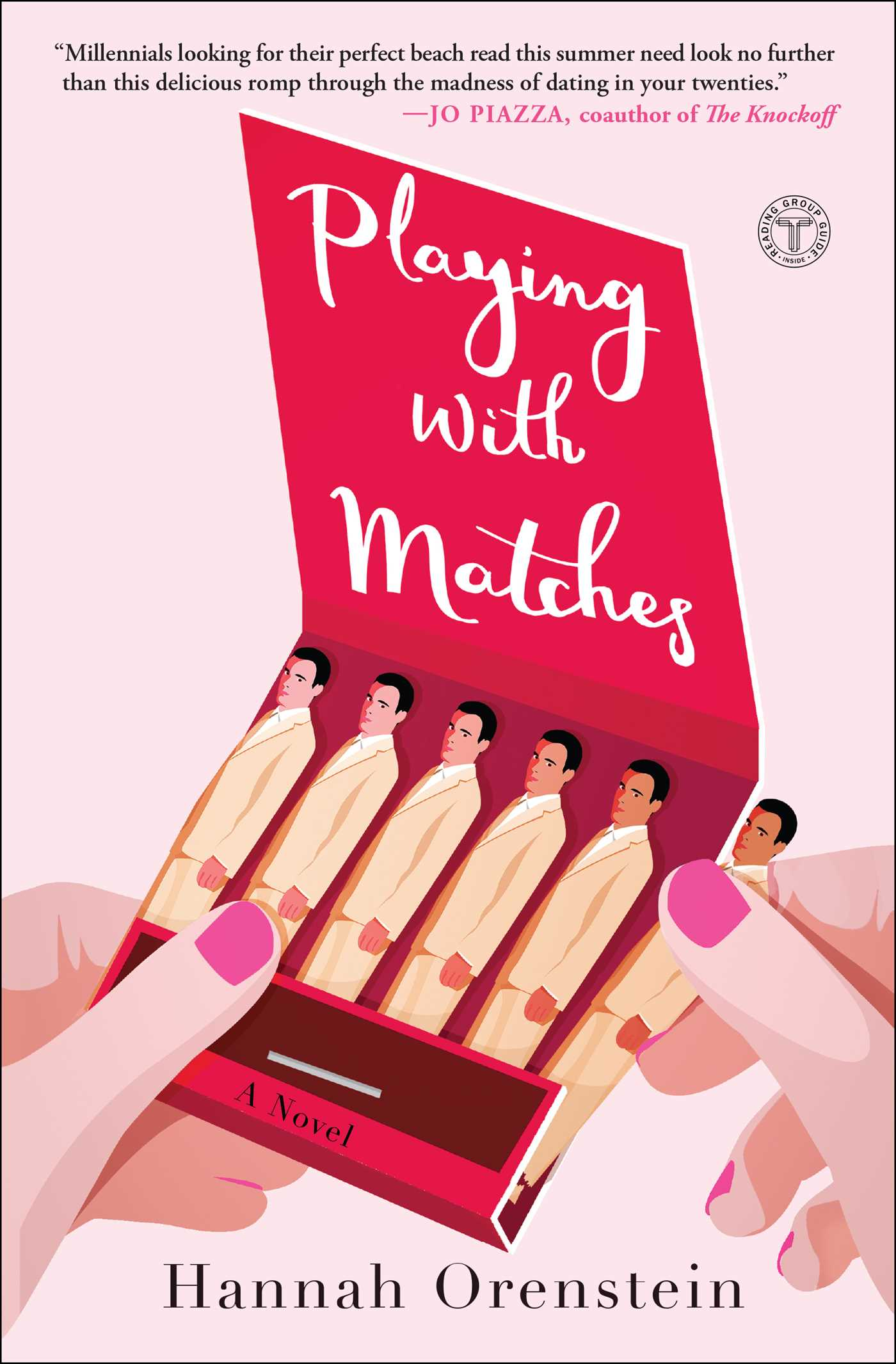 Playing with Matches | Book by Hannah Orenstein | Official Publisher ...