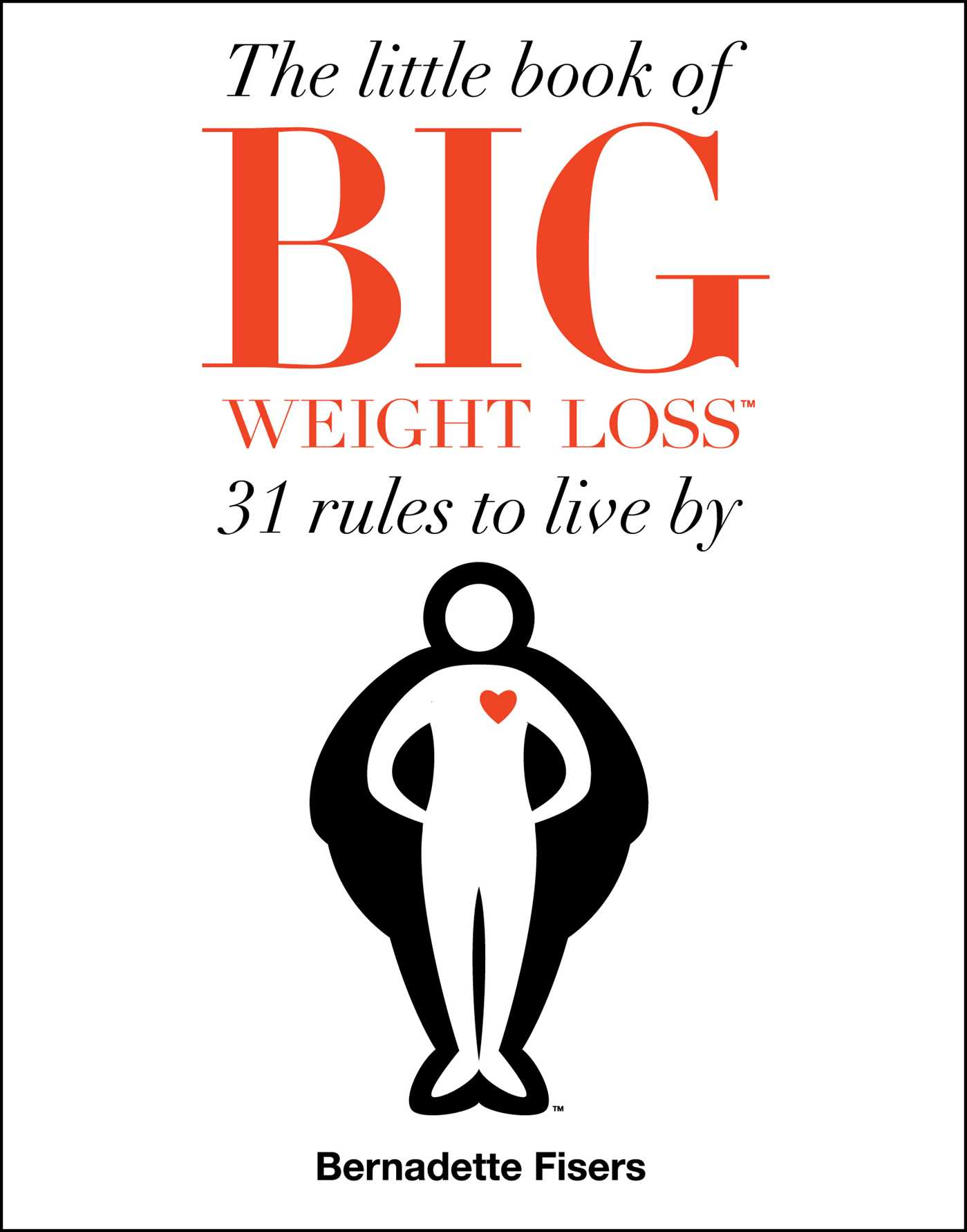The little book of big weight loss 9781501183782 hr