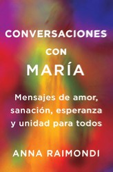 Conversaciones con María (Conversations with Mary Spanish edition)