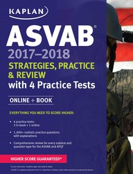 ASVAB 2017-2018 Strategies, Practice & Review with 4 Practice Tests