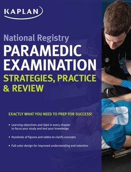 National Registry Paramedic Examination Strategies, Practice & Review