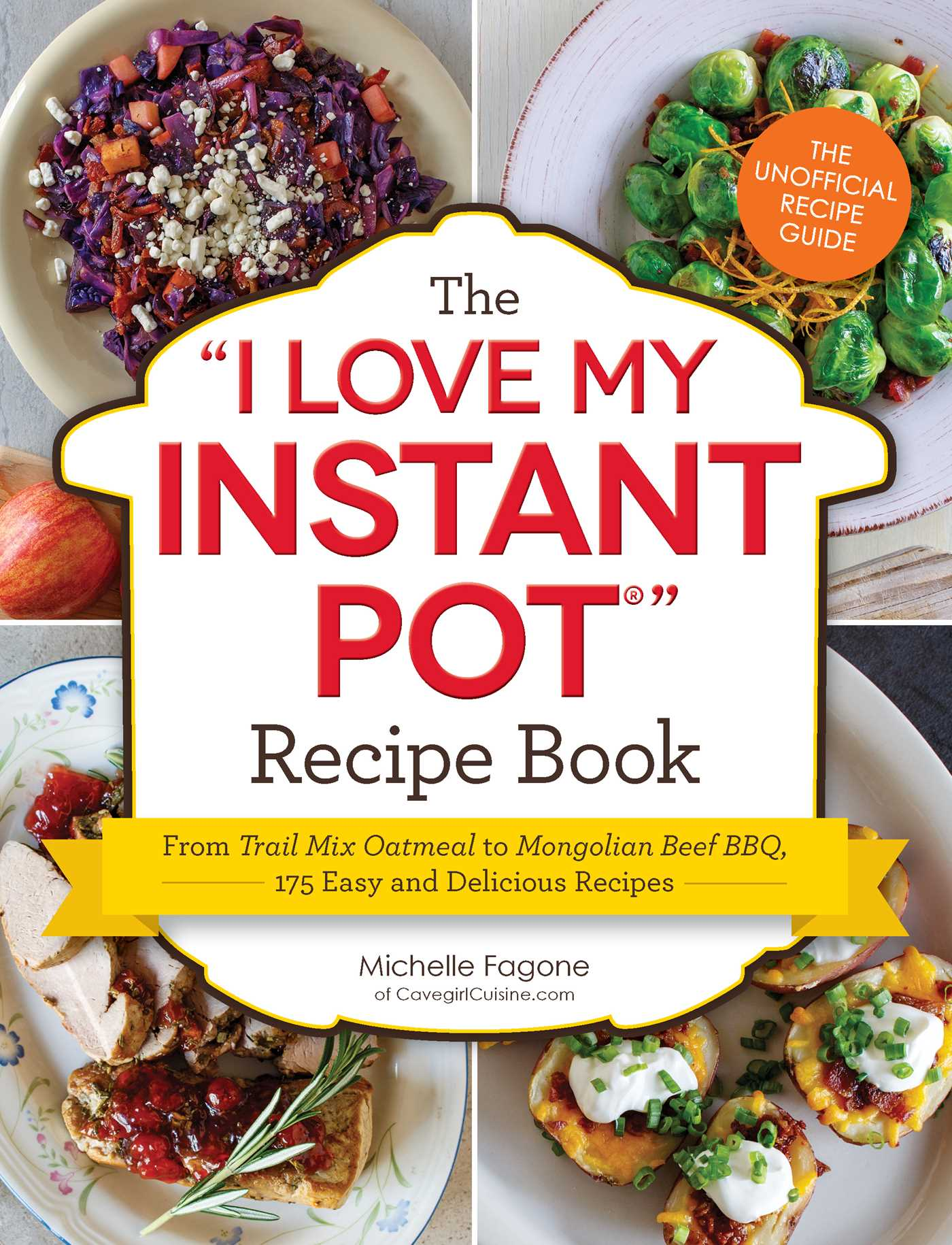 Instant Pot Cookbook Covers : The i love my instant pot recipe book ebook by michelle