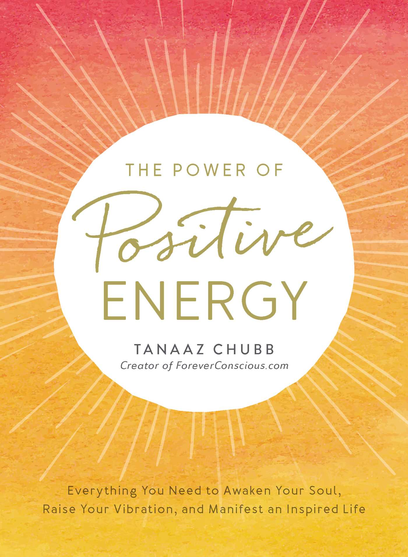 the power of positive energy book by tanaaz chubb official publisher page simon schuster. Black Bedroom Furniture Sets. Home Design Ideas
