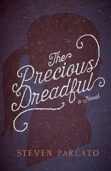 The Precious Dreadful
