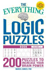 The Everything Book of Logic Puzzles Volume I