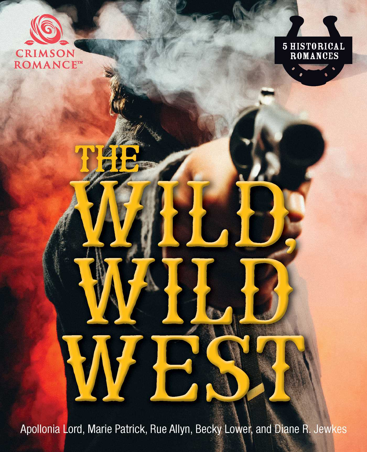 The wild wild west 9781507204764 hr
