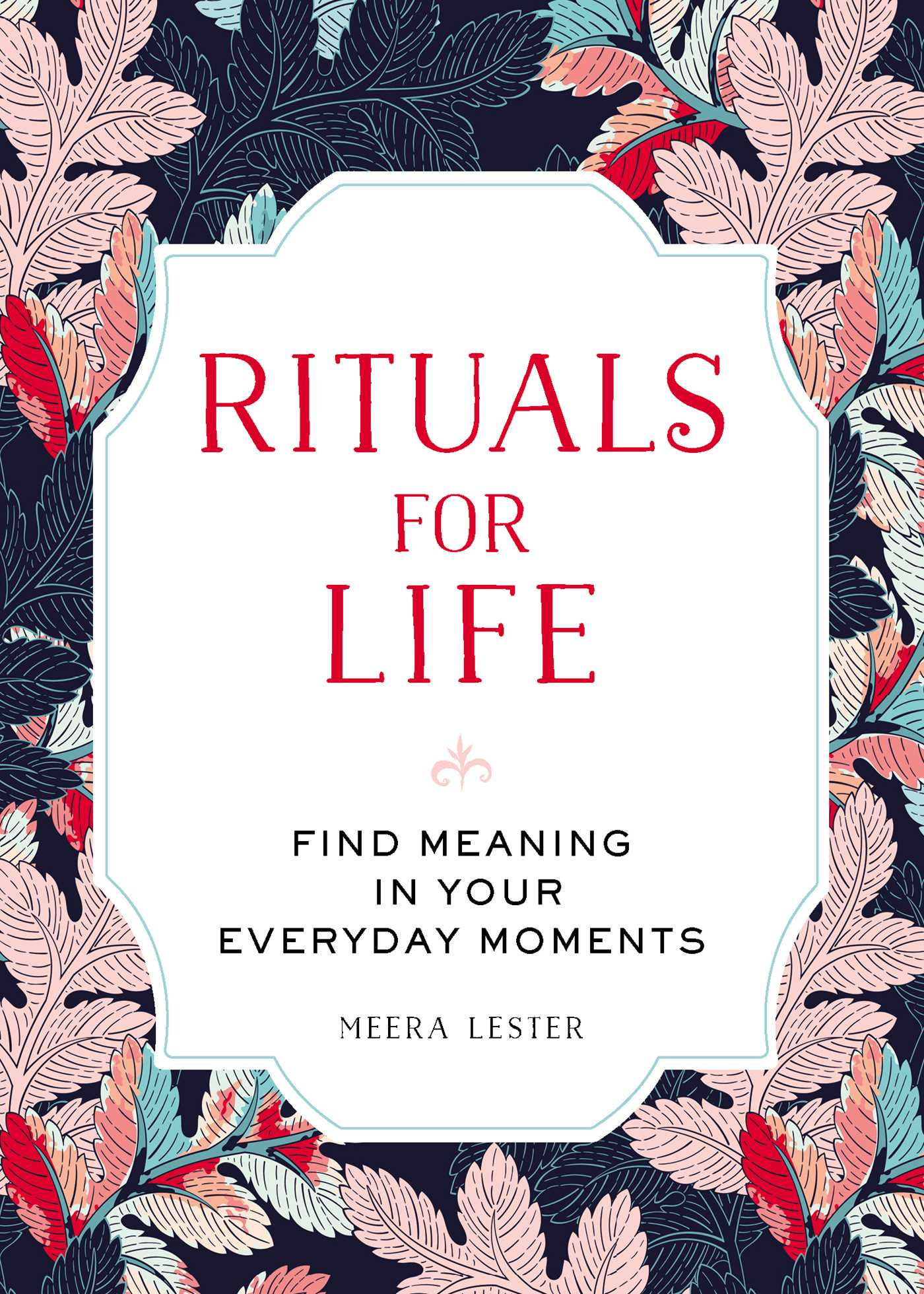 Rituals for life 9781507205259 hr