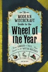 The Modern Witchcraft Guide to the Wheel of the Year
