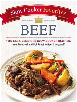 Slow cooker favorites beef book by adams media official slow cooker favorites beef forumfinder Image collections