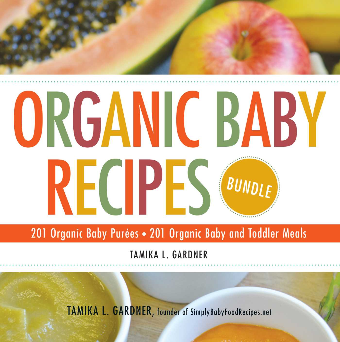 Organic baby recipes bundle ebook by tamika l gardner official book cover image jpg organic baby recipes bundle forumfinder Choice Image