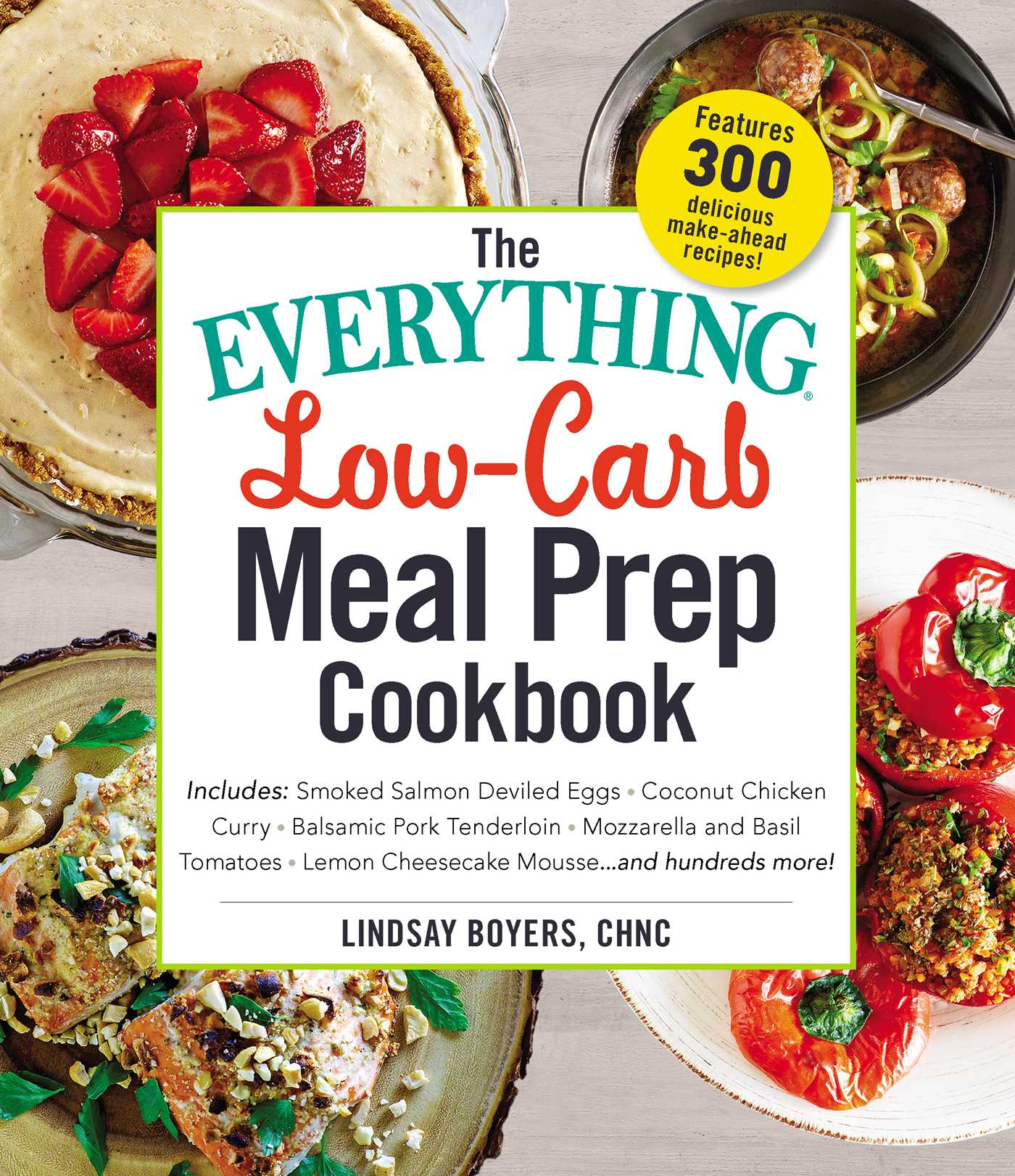 The everything low carb meal prep cookbook book by lindsay boyers book cover image jpg the everything low carb meal prep cookbook forumfinder Images