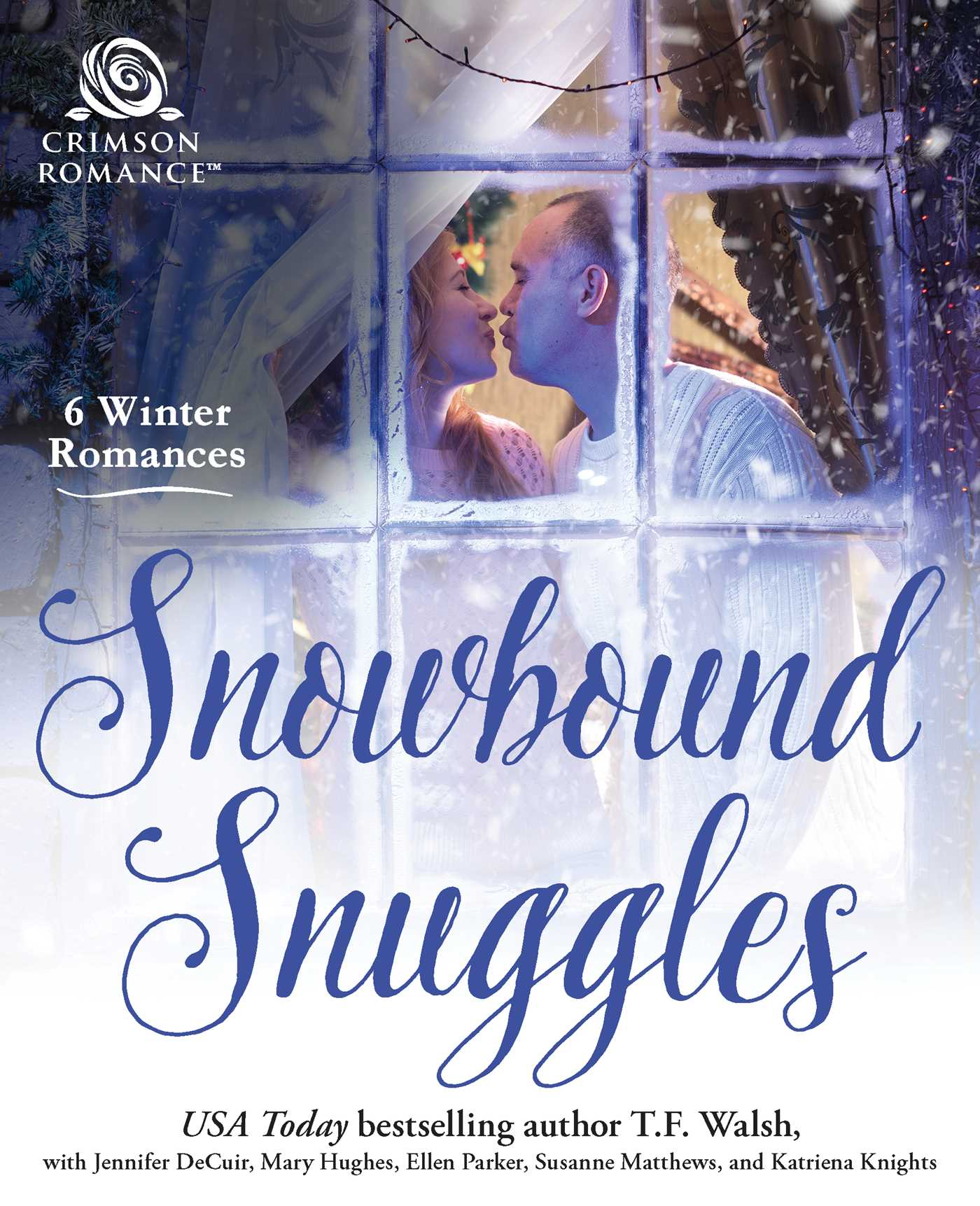 Snowbound snuggles 9781507207352 hr