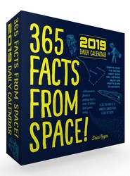 365 Facts from Space! 2019 Daily Calendar