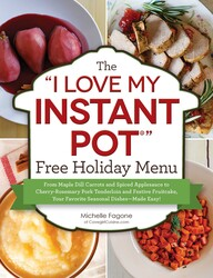 "The ""I Love My Instant Pot"" Free Holiday Menu"