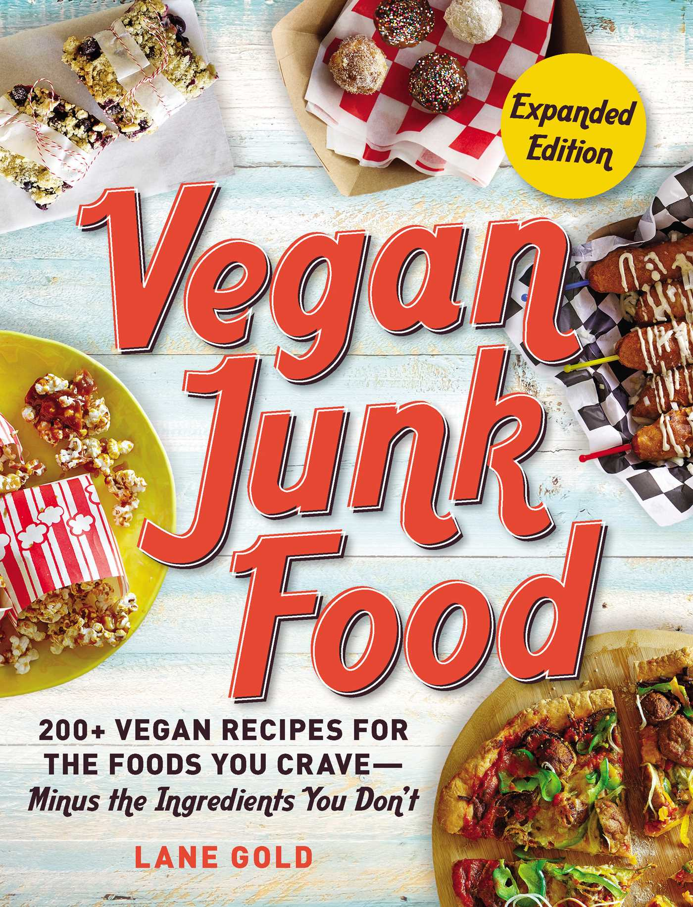 Vegan junk food expanded edition book by lane gold official book cover image jpg vegan junk food expanded edition forumfinder Gallery