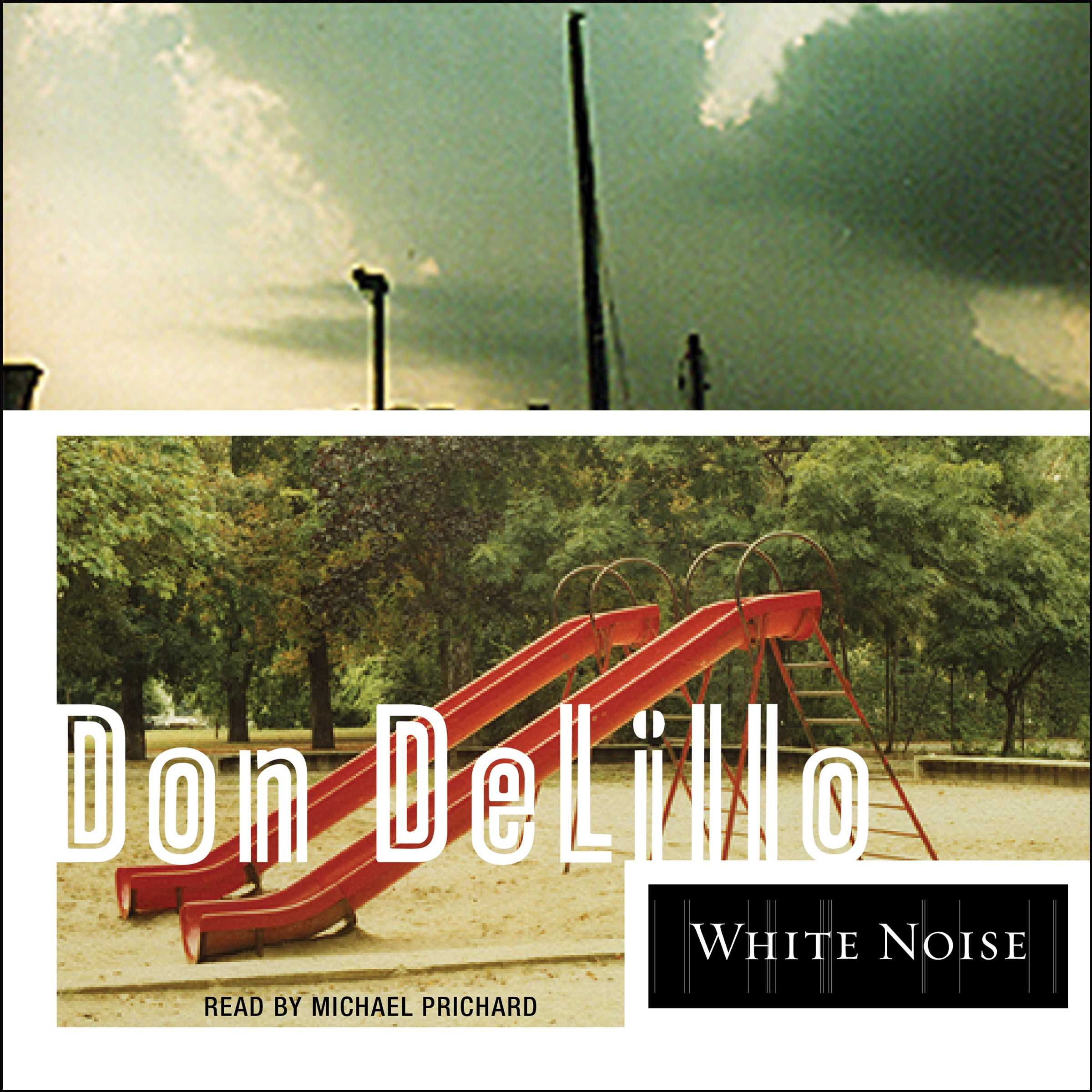 White Noise Book Cover : White noise audiobook by don delillo michael prichard