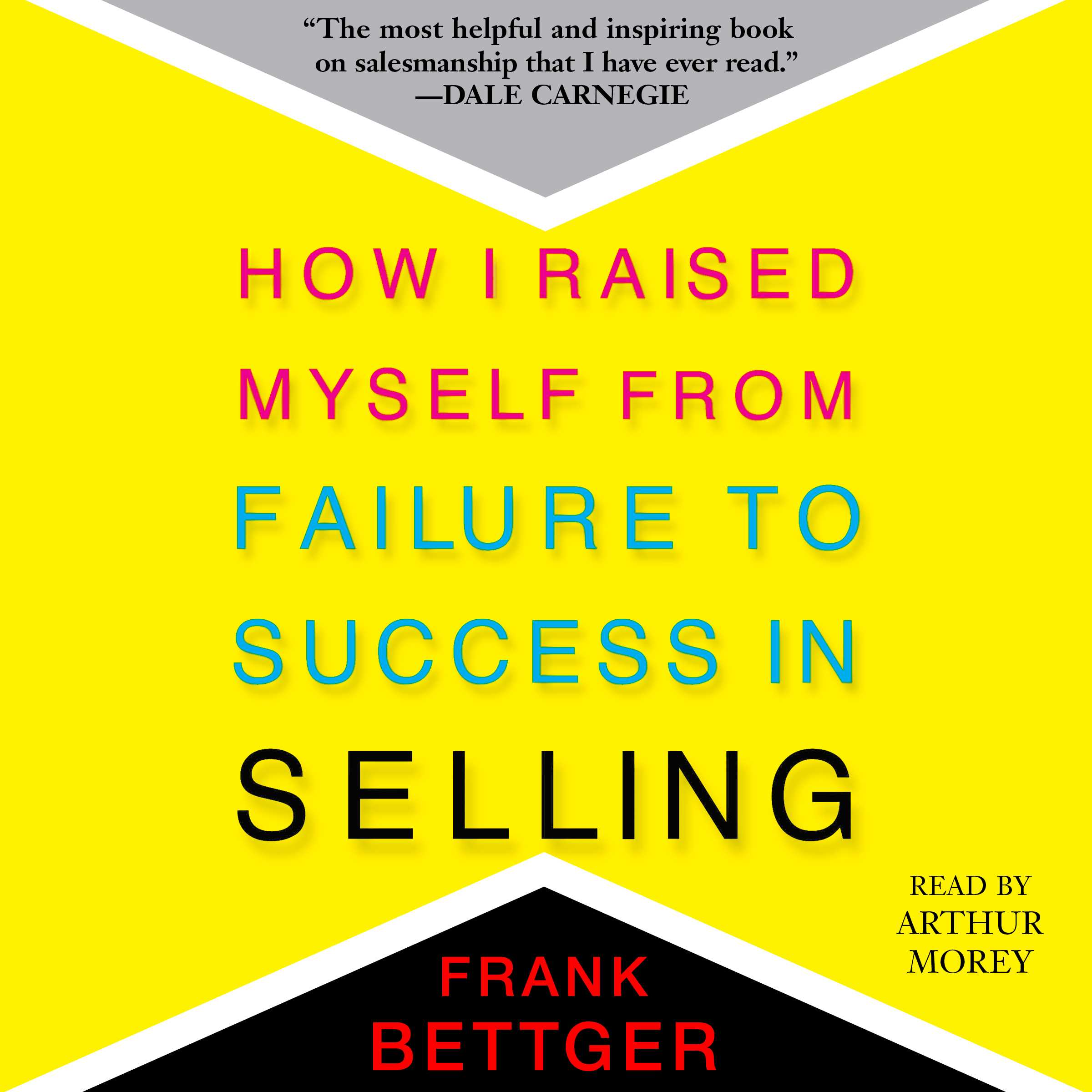 How i raised myself from failure to success in selling 9781508226475 hr